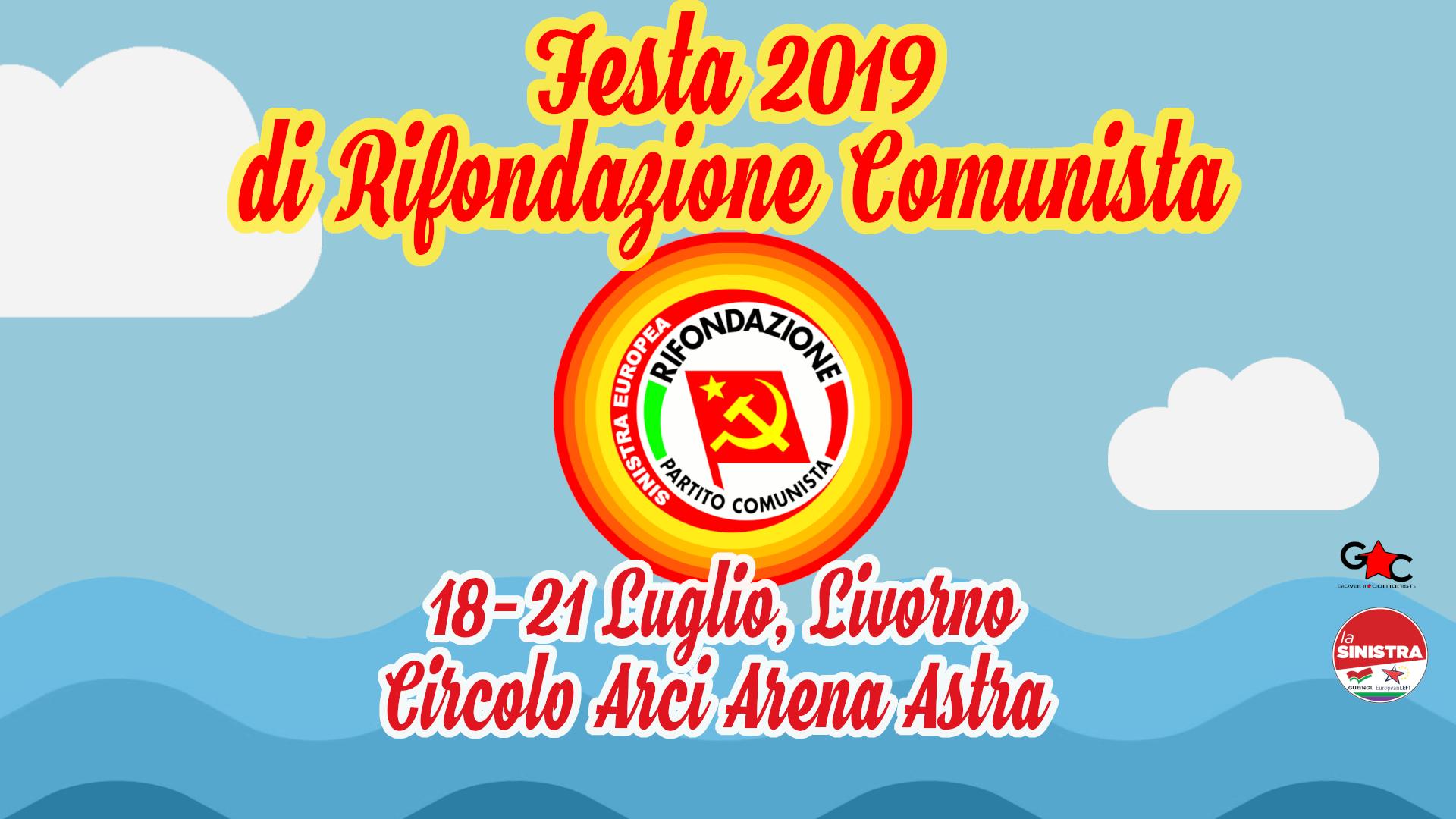 19-21 luglio Festa 2019 di Rifondazione Comunista - Livorno